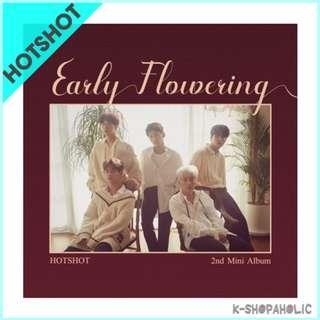 HOTSHOT - 2nd Mini Album ' EARLY FLOWERING '