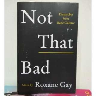 [English Book] Not That Bad: Dispatches from Rape Culture by Roxane Gay