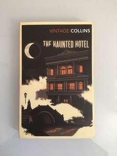 Wilkie Collins - The Haunted Hotel