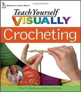 Teach yourself visually crochet beginners to expert