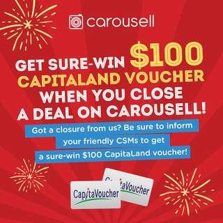 Get sure-win $100 CapitaLand Voucher when you close a deal on Carousell!