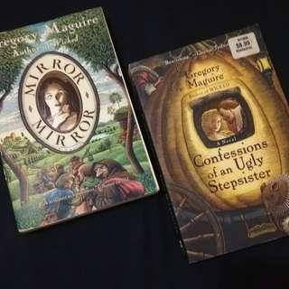 Gregory Maguire's Books (Mirror Mirror & Confessions of an Ugly Stepsister)
