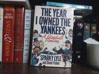 The Year I Owned the Yankees: A Baseball Fantasy