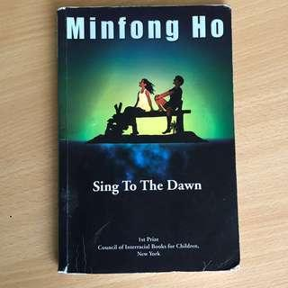 Sing to the Dawn : Ho Minfong (Used)