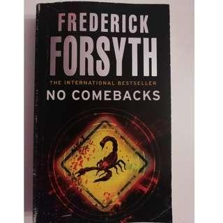 🚚 NO COMEBACKS (FREDERICK FORSYTH)