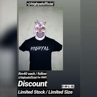 Highyal Tshirt (Limited Stock)