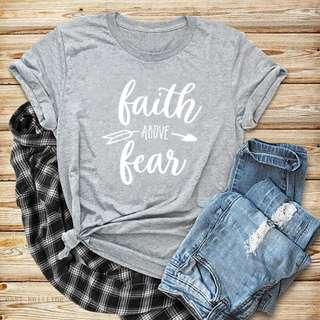 Faith Above Fear Tumblr Tee Shirt