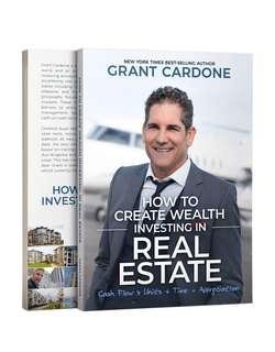 🚚 HOW TO CREATE WEALTH INVESTING IN REAL ESTATE Grand Cardone
