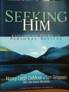 Seeking Him (Nancy Leigh DeMoss and Tim Grissom)