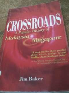 Crossroads: A Popular History of Malaysia,  Singapore