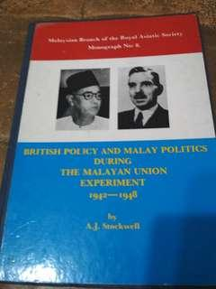 British Policy and Malaysia Politics during the Malayan Union  Experiment  1942-1948