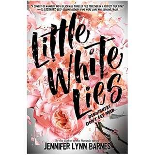 EBOOK: Little White Lies by Jennifer Lynn Barnes (Debutantes #1)