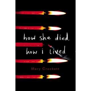 EBOOK: How She Died, How I Lived by Mary Crockett
