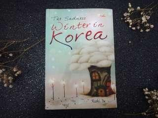 The Sadness Winter in Korea by Rizki De