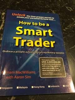 How to be a Smart Trader by Mirriam MacWilliams with Aaron Sim