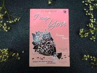 I am You, Forever Yours by Ty Sakumoto
