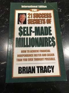 The 21 Success Secrets of $elf-Made Millionaire$ by Brian Tracy