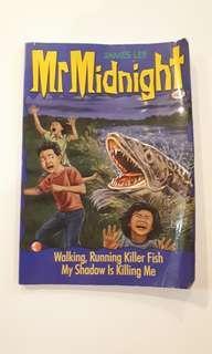 MrMidnight- Walking, Running killer fish/ my shadow is killing me