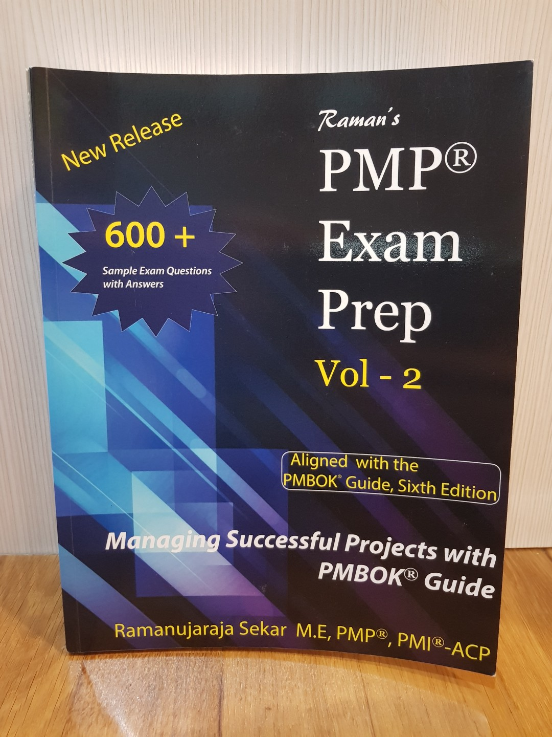RAMAN's PMP EXAM PREP Guide for PMBOK 6th edition - Volume 2