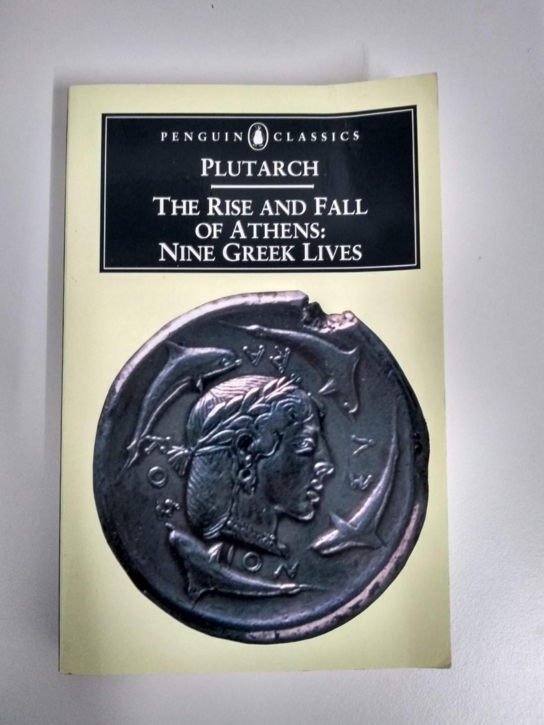 The Rise and Fall of Athens: Nine Greek Lives – Plutarch (Ancient History)
