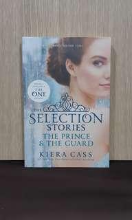 The Selection Stories: The Prince & The Guard by Kiera Cass - English Novel