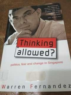 Thinking allowed? politics,  fear and change in Singapore