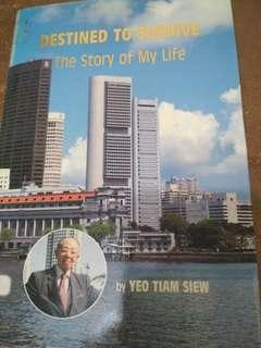 Destined to Survive: The Story of My Life by Yeo Tiam Siew