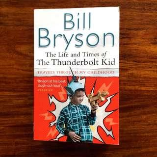 Book: Bill Bryson / The Life and Times of The Thunderbolt Kid