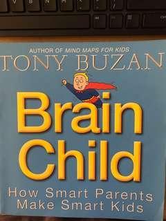 Brain Child - How Smart Parents Make Smart Kids by Tony Buzan