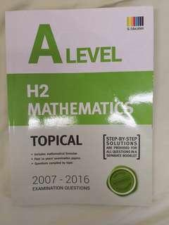 A Levels H2 Mathematics Topical TYS 2007-2016