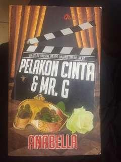 Pelakon Cinta & Mr.G by Anabella