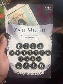Bila Blogger Jadi Maid by Zati Mohd