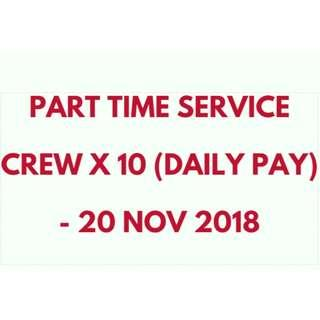 PART TIME SERVICE CREW X 10 (DAILY PAY) - 20 NOV 2018