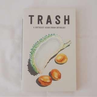 Trash: A Southeast Asian Urban Anthology