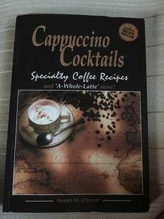 Cappuccino Cocktails by Susan M. Zimmer