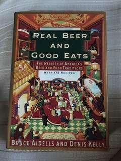 Real Beer and Good Eats by Bruce Aidells and Denis Kelly