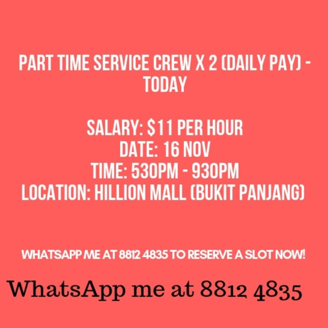 PART TIME SERVICE CREW X 2 (DAILY PAY) - TODAY, Jobs