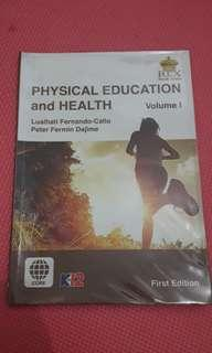Physical Education and Health Volume 1