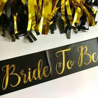 Bride To Be Satin Sash (Black/Gold)