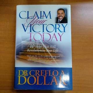 Creflo A. Dollar - Claim Your Victory Today