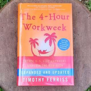 The 4-Hour Workweek: Escape 9-5, Live Anywhere, and Join the New Rich. Expanded and Updated - Timothy Ferriss