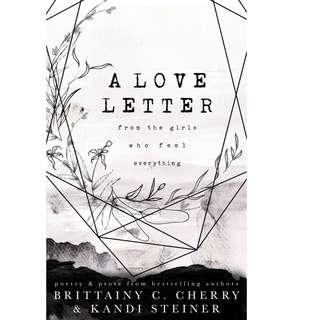 A Love Letter From The Girls Who Feel Everything by Brittainy C. Cherry (EBook Poetry Novel)