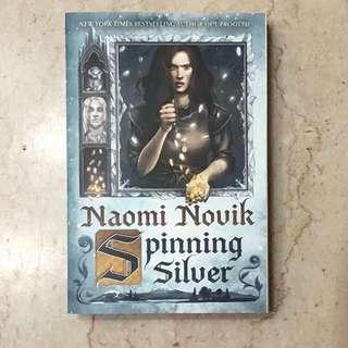 Brand New Spinning Silver by Naomi Novik