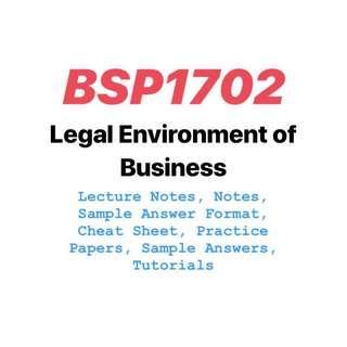 BSP1702 Biz Law Legal Environment of Business