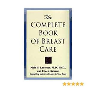 The Complete Book of Breast Care by Niels H. Lauersen Health Book