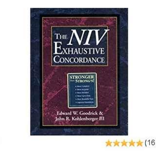 The NIV Exhaustive Concordance by Edward W. Goodrick