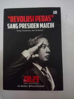 """Revolusi Pedas"" Sang Presiden Maicih"