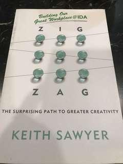 Zig Zag : The Surprising Path to Greater Creativity by Keith Sawyer