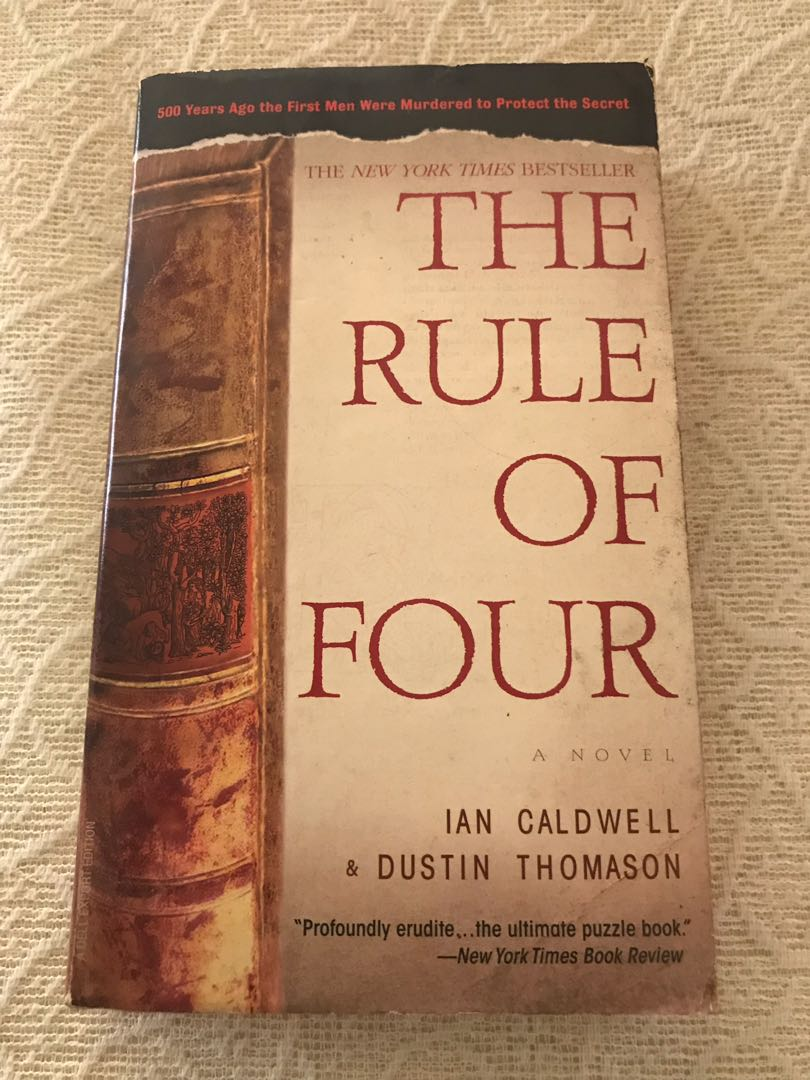 The Rule of Four by Ian Caldwell & Dustin Thomason, Books, Books on  Carousell