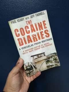 The Cocaine Diaries by Paul Keany with Jeff Farrell